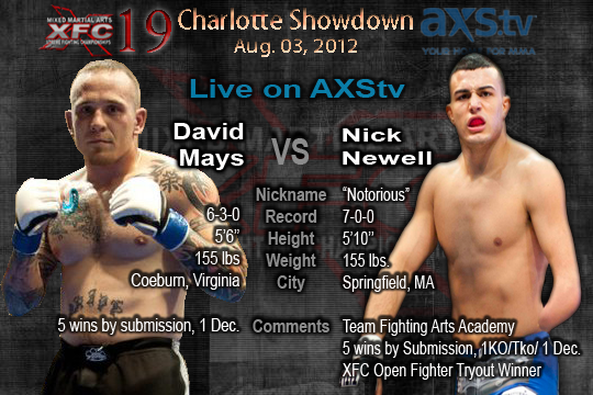 XFC19 Feature Bout David Mays vs Nick Newell Live on AXStv | officialxfc.com