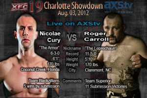 XFC 19 Nicolae Cury vs Roger Carroll Live on AXStv | officialxfc.com/xfc19