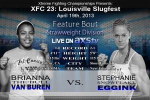 XFC 23 Brianna Van Buren vs Stephanie Eggink Live on Axstv | officialxfc.com/xfc23