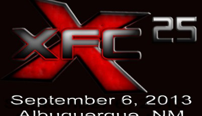XFC 25 - Sept 6th, 2013 Albuquerque, NM