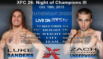XFC 26 Luke Sanders vs Zach Underwood Live on Axstv