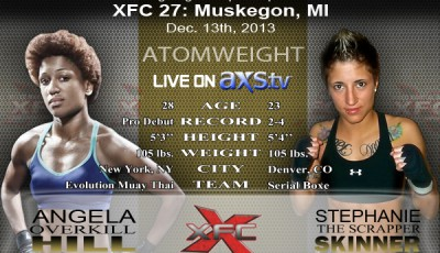 XFC 27 - Angela Hill vs Stephanie Skinner Live on Axstv