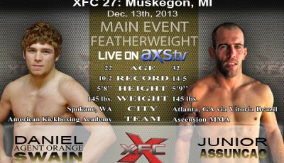 XFC 27 - Daniel Swain vs Junior Assuncao Main Event Live on Axstv