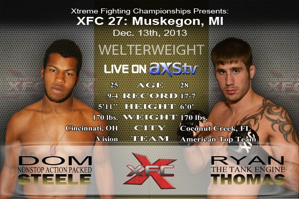 XFC 27 - Dom Steele vs Ryan Thomas Live on Axstv